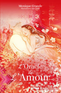 L'Oracle de l'Amour - Monique Grande